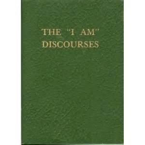 The I AM Discourses - Volume 12: By Ascended Master