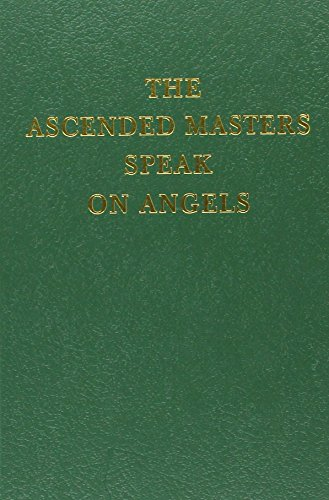 9781878891655: The Ascended Masters Speak on Angels (The Saint Germain Series, V. 15)