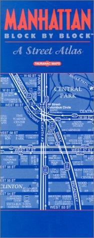 Manhattan Block by Block: A Street Atlas: John Tauranac