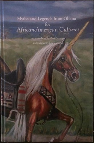 9781878893215: Myths and Legends from Ghana for African-American Cultures