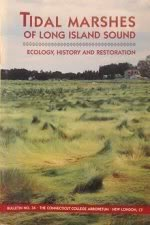 Tidal Marshes of Long Island Sound: Ecology, History and Restoration: Dreyer, Glenn D. & Niering, ...