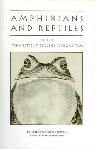 9781878899071: Amphibians and Reptiles of the Connecticut College Arboretum (Connecticut College Arboretum, 36)