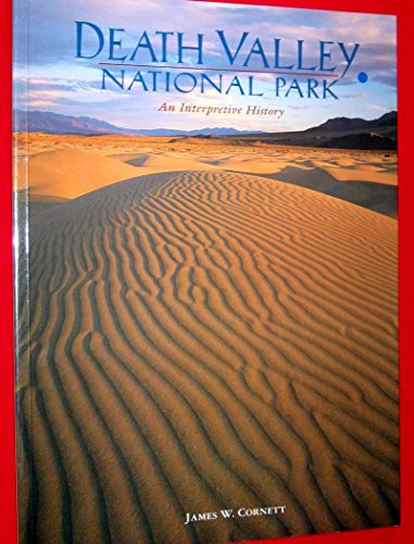 9781878900333: Death Valley National Park: An interpretive history