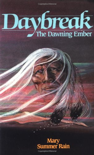 Daybreak: The Dawning Ember (No-Eyes Series): Summer Rain, Mary