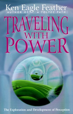 9781878901286: Traveling With Power: The Exploration and Development of Perception