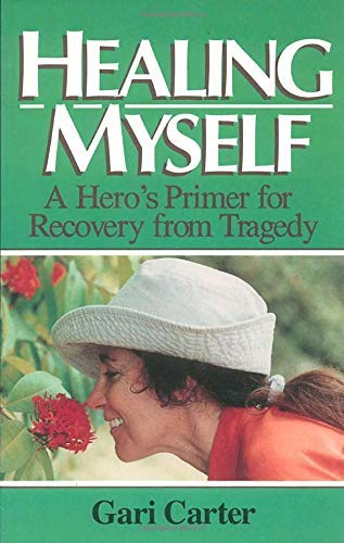 9781878901750: Healing Myself: A Hero's Primer for Recovery from Trauma