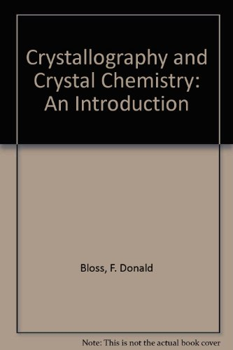 9781878907028: Crystallography and Crystal Chemistry: An Introduction