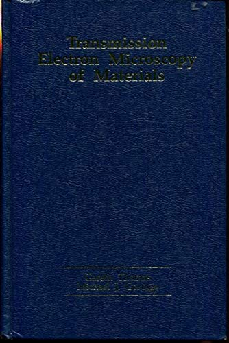 Transmission Electron Microscopy of Materials (1878907158) by Gareth Thomas