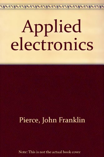 9781878907424: Applied Electronics