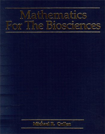 9781878907578: Mathematics for the Biosciences