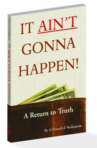 9781878909190: It Ain't Gonna Happen