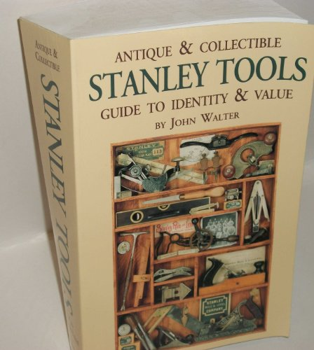 9781878911025: Antique And Collectible Stanley Tools