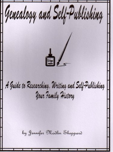 9781878916020: Genealogy and Self-Publishing : A Guide to Researching, Writing and Self-Publishing Your Family History