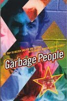 The Garbage People: The Trip to Helter Skelter and Beyond with Charlie Manson and the Family: ...