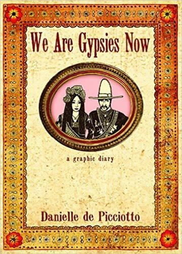 9781878923271: We Are Gypsies Now: A Graphic Diary