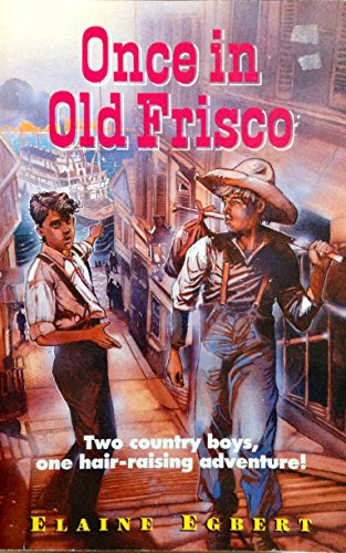 9781878951090: Once in Old Frisco