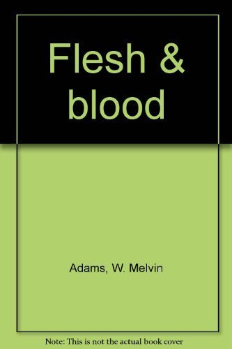 Flesh and Blood: Vatha Pheng; W.