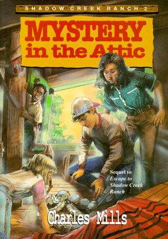 9781878951199: Mystery in the Attic (Shadow Creek Ranch)