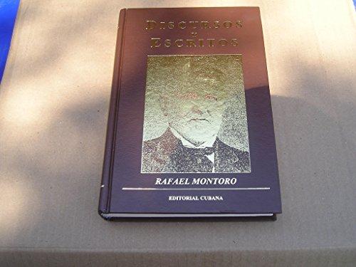 Discursos y escritos : Montoro, Rafael.