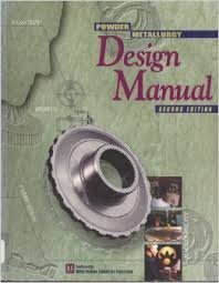 9781878954541: Powder Metallurgy Design Manual