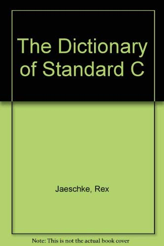9781878956071: The Dictionary of Standard C