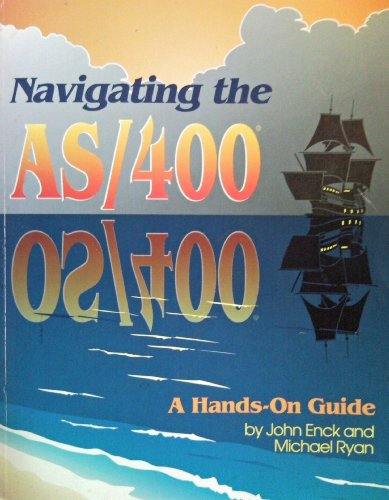9781878956316: Navigating the As/400: A Hands-On Guide