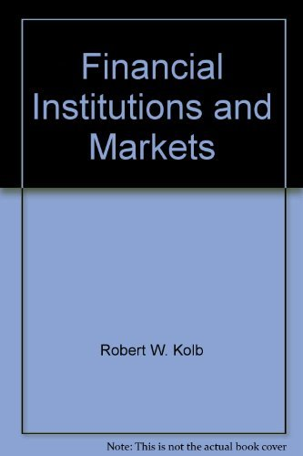 Financial Institutions and Markets : A Reader