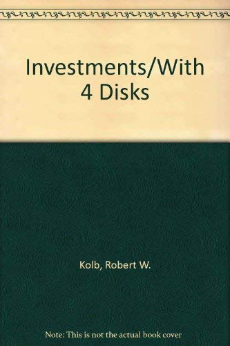Investments/With 4 Disks: Robert W. Kolb