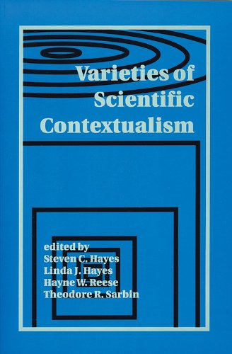 Varieties of Scientific Contextualism (Hardcover): Steven C. Hayes