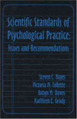 Scientific Standards of Psychological Practice: Issues and Recommendations: Press, Context