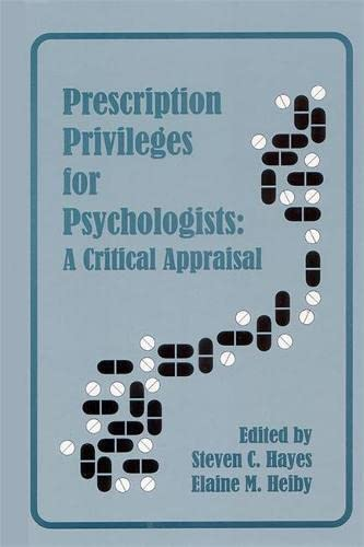 Prescription Privileges for Psychologists: A Critical Appraisal: Context Press