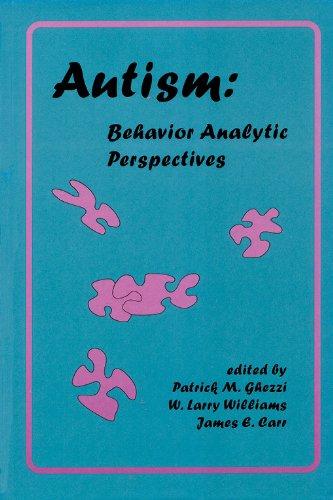Autism: Behavior Analytic Perspectives: Context Press