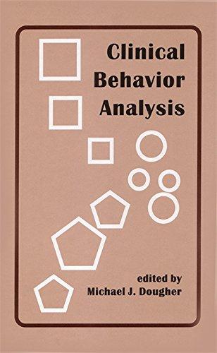Clinical Behavior Analysis: Editor-Michael J. Dougher