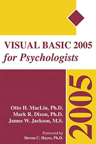 Visual Basic 2005 for Psychologists: James W. Jackson;