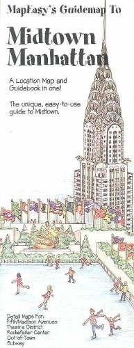 MapEasy's Guidemap to Midtown Manhattan (Guidemaps to: MapEasy, Inc.