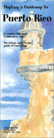 MapEasy's Guidemap to Puerto Rico: MapEasy, Inc.