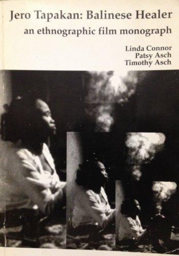 Jero Tapakan, Balinese healer: An Ethnographic Film Monograph: Linda Connor