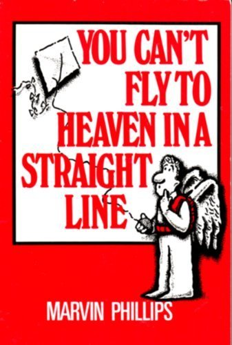 9781878990020: You Can't Fly to Heaven in a Straight Line