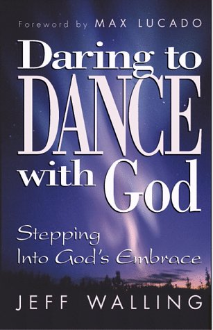 9781878990556: Daring to Dance With God