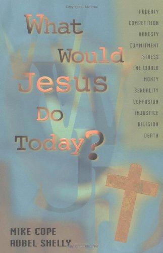 9781878990792: What Would Jesus Do Today