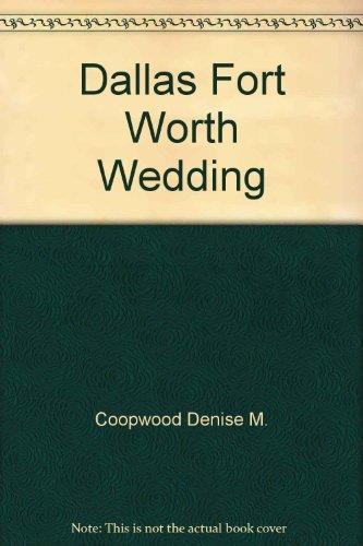 Dallas Fort Worth Wedding: Denise M. Coopwood
