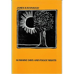 Sunshine Days and Foggy Nights: Kavanaugh, James J.
