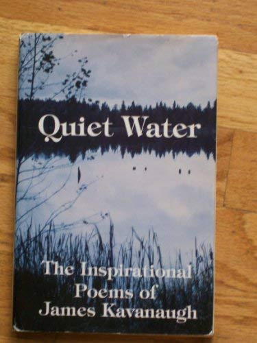 Quiet Water: Kavanaugh, James