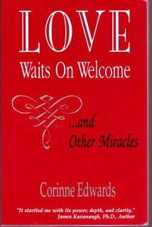9781878995407: Love Waits on Welcome: ...And Other Miracles