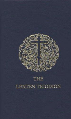 Lenten Triodion: Maria, Mother