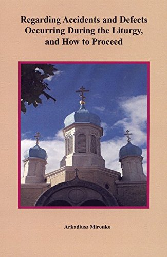 9781878997807: Regarding Accidents and Defects Occurring During the Liturgy, and How to Proceed