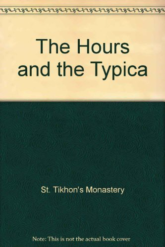 9781878997821: The Hours and the Typica