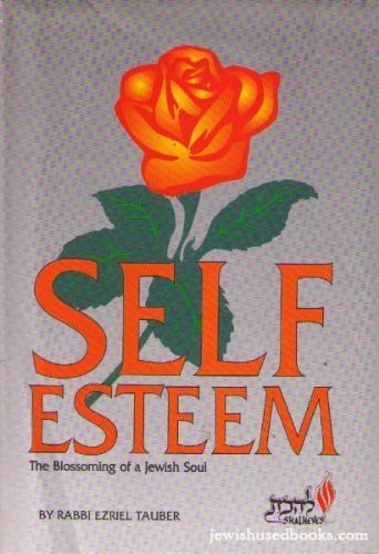 9781878999146: Self esteem: The blossoming of a Jewish soul