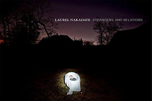 9781879003699: Laurel Nakadate: Strangers and Relations