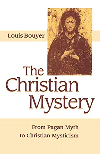 9781879007079: The Christian Mystery: From Pagan Myth to Christian Mysticism